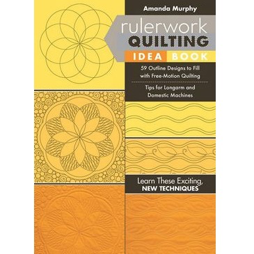 C&T Publishing Rulerwork Quilting Idea Book by Amanda Murphy