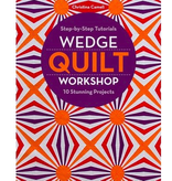 Christina Cameli Wedge Quilt Workshop Book by Christina Cameli