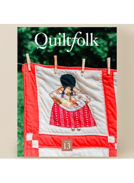 Quiltfolk Magazine Issue 13 Minnesota