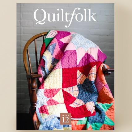 Quiltfolk Magazine Issue 12 Kentucky