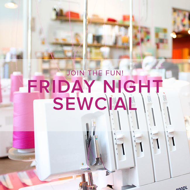 Modern Domestic Friday Night Sewcial: Friday, January 20, 5-8 pm