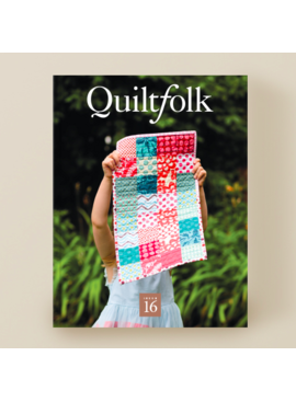 Quiltfolk Magazine Issue 16 Family