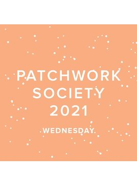 Modern Domestic 2021 Modern Domestic Patchwork Society Virtual Annual Membership, SECOND WEDNESDAY, monthly 10:00-11:00AM PST