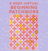 Rebekah Fink CLASS FULL Beginning Patchwork: Campfire Glow VIRTUAL ZOOM: Mondays, February 15, 22, March 1, 8, 15, & 22 from 6-8pm PT