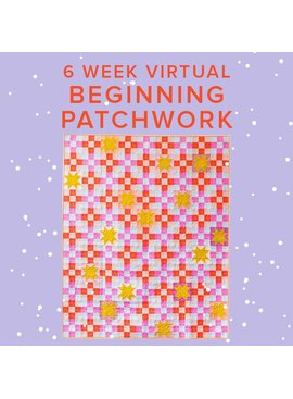 Rebekah Fink Beginning Patchwork: Campfire Glow VIRTUAL ZOOM: Mondays, February 15, 22, March 1, 8, 15, & 22 from 6-8pm PT