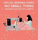 Lane Hunter Virtual Longarm Event: NO SMALL THING Longarm on Frame & Qmatic – Saturday, March 6th 11-12pm PT