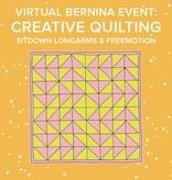 Lane Hunter Virtual Longarm Event: CREATIVE QUILTING Freemotion Longarms & BERNINA 7 Series – Saturday, March 6th 9-10am PT