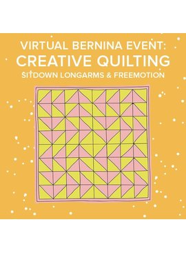 Lane Hunter Virtual Longarm Event: CREATIVE QUILTING Freemotion Longarms & BERNINA 7 Series – Saturday, March 6th 9-10am PT