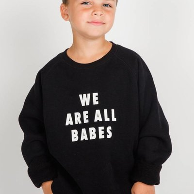 Little Babes by Brunette the Label We Are All Babes Kids Crew