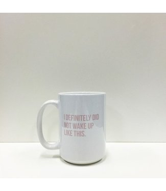 Brunette the Label Wake up- Coffee Mug