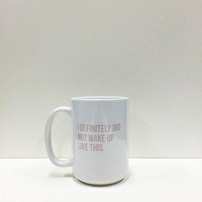 Brunette the Label Wake up- Coffee Mug