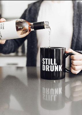 Still Drunk Mug