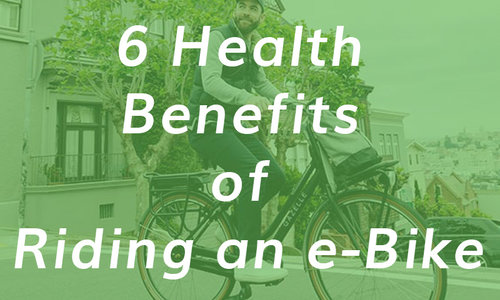 6 Health Benefits of Riding an Ebike