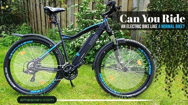 Can You Ride an Electric Bike Like a Normal Bike?