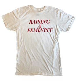 "Little Lux Little Lux ""Raising a Feminist"" Adult T-shirt"
