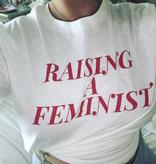 "Little Lux Little Lux ""Raising a Feminist"" Adult T-shirt"
