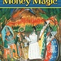 Hex Vodou Money Magic: The Way to Prosperity Through the Blessings of the Lwa