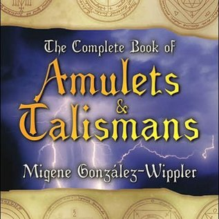 Hex The Complete Book of Amulets & Talismans the Complete Book of Amulets & Talismans