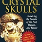 Hex Mystery of the Crystal Skulls: How to Detox, Find Quality Nutrition, and Restore Your Acid-Alkaline Balance (Original)