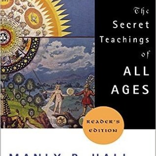 Hex Secret Teachings of All Ages: An Encyclopedic Outline of Masonic, Hermetic, Qabbalistic and Rosicrucian Symbolical Philosophy
