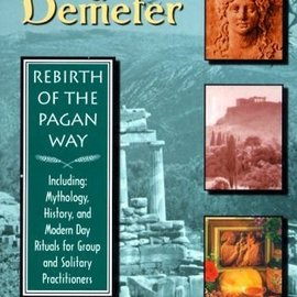 Hex Mysteries of Demeter: Rebirth of the Pagan Way