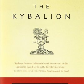 Hex Kybalion: A Study of the Hermetic Philosophy of Ancient Egypt and Greece
