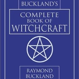 Hex Buckland's Complete Book of Witchcraft