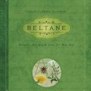 Hex Beltane: Rituals, Recipes & Lore for May Day