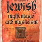 Hex The Encyclopedia of Jewish Myth, Magic and Mysticism