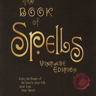 Hex Book of Spells: Vintage Edition: Bring the Power of the Good to Your Life, Your Love, Your Work, and Your Play