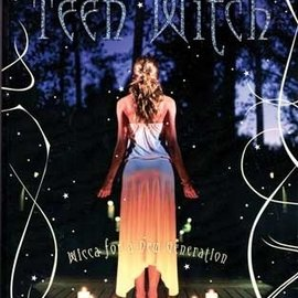 Hex Teen Witch: Wicca for a New Generation