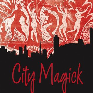 Hex City Magick: Spells, Rituals, and Symbols for the Urban Witch
