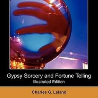 Hex Gypsy Sorcery and Fortune Telling (Illustrated Edition) (Dodo Press)