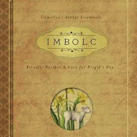 Hex Imbolc: Rituals, Recipes & Lore for Brigid's Day