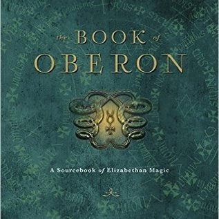 Hex The Book of Oberon: A Sourcebook of Elizabethan Magic