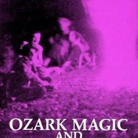Hex Ozark Magic and Folklore