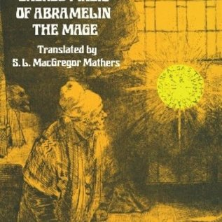 Hex Book of the Sacred Magic of Abramelin the Mage: An Interpretation