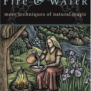 Hex Earth, Air, Fire & Water: More Techniques of Natural Magic (Revised)