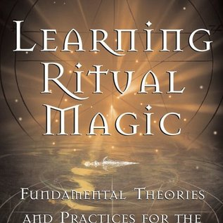 Hex Learning Ritual Magic: Fundamental Theory and Practice for the Solitary Apprentice