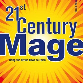 Hex 21st Century Mage: Bring the Divine Down to Earth