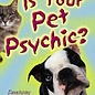 Hex Is Your Pet Psychic?:Developing Psychic Communication with Your Pet