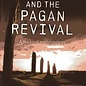 Hex Traditional Witchcraft and the Pagan Revival: A Magical Anthropology