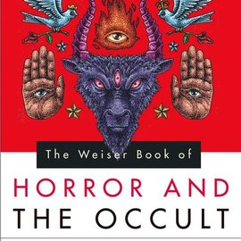 Hex The Weiser Book of Horror and the Occult