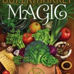 Hex Supermarket Magic: Creating Spells, Brews, Potions & Powders from Everyday Ingredients