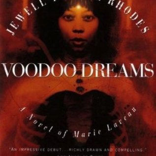 Hex Voodoo Dreams: A Novel of Marie Laveau
