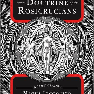 Hex The Secret Doctrine of the Rosicrucians: A Lost Classic