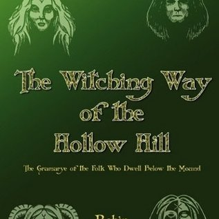 Hex Witching Way of the Hollow Hill
