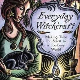 Hex Everyday Witchcraft: Making Time for Spirit in a Too-Busy World