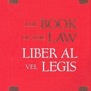 Hex The Book of the Law: Liber Al Vel Legis: With a Facsimile of the Manuscript as Received by Aleister and Rose Edith Crowley on April 8, 9, 10, 1904