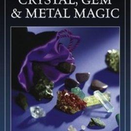Hex Cunningham's Encyclopedia of Crystal, Gem & Metal Magic